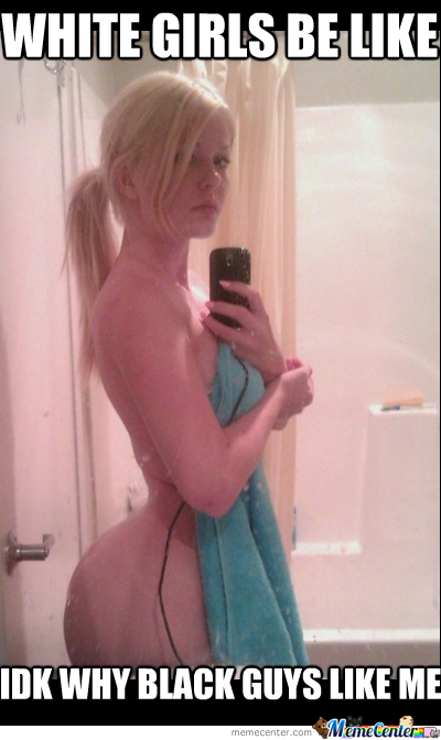 Big bootie white girl